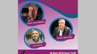 26 Mart'ta İstanbul Üniversitesi İlahiyat Fakültesinde paneldeyiz