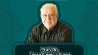İlahiyat Buluşmaları başlıyor. İlk konuğumuz, Prof. Dr. İhsan Süreyya Sırma