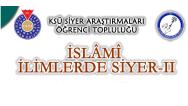 İslami İlimlerde Siyer-II Paneli düzenliyoruz