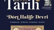 Prof. Dr. Şaban Öz ve Dr. Feyza Betül Köse yazılarıyla Derin Tarih Dergisi Dört Halife Özel Sayısı'nda