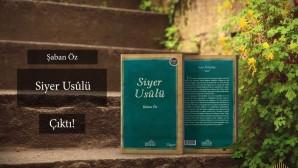 """""""Siyer Usûlü""""ne Dair…"""