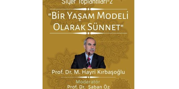 Prof. Dr. Hayri Kırbaşoğlu'nu ağırlıyoruz